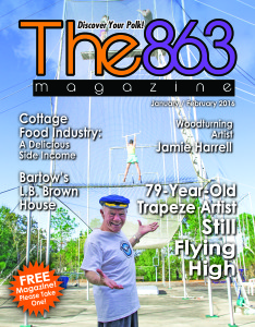 Still Flying High: 79-Year-Old Trapeze Artist; Cottage Food Industry: A Delicious Side Income; Bartow's L.B. Brown House; Woodturning Artist Jamie Harrell; Having Grown Up Before Social Media Existed; Non-Profit Spotlight: Doors2Change.